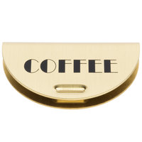Cambro 14514 Replacement Brass Coffee / Decaf Sign for CSR Camserver Insulated Beverage Dispensers