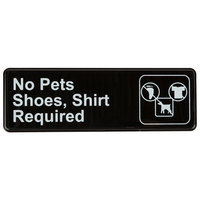 9 inch x 3 inch Black and White No Pets, Shoes and Shirt Required Sign