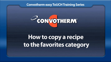 Cleveland Convotherm: Copy a Recipe to Favorites