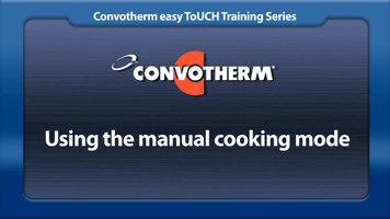Cleveland Convotherm: Manual Cooking Mode