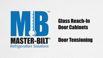 Master-Bilt Reach-In Merchandisers: Adjusting Door Tension