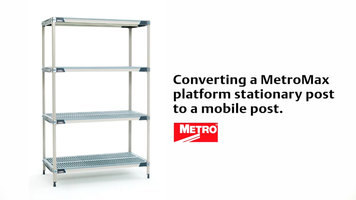 Metromax Shelving Units: Converting Platform Posts to Mobile Posts