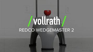 Vollrath Redco Wedgemaster 2
