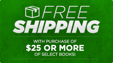 Free shipping with purchase of $25 or more of select books!